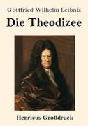 Die Theodizee (Großdruck)