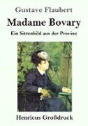 Madame Bovary (Großdruck)