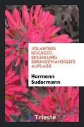 Jolanthes Hochzeit [microform]: Erzählung