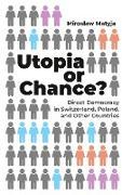 Utopia or Chance?