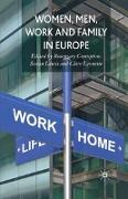 Women, Men, Work and Family in Europe