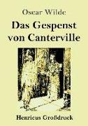 Das Gespenst von Canterville (Großdruck)