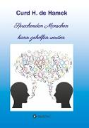 Sprechenden Menschen kann geholfen werden