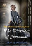 The Outlaws of Nottingham: The Warriors of Sherwood. Book I
