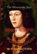 The Plantagenet Saga: Henry VIII. Part I