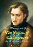 The Plantagenet Saga: The Papers of Plantagenet's