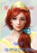I, Anastasia