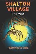 Shalton Village: Vollmond