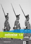 Zeitreise 7/8. Lehrerband Klasse 7/8. Differenzierende Ausgabe Niedersachsen