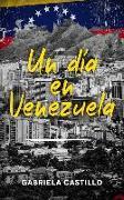 Un Día En Venezuela: Kurzgeschichten in Spanisch