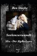 Seelenverwandt, MIA - Die Alpha-Luna: Jugendliteratur, Paranormale Fantasy-Romanze