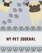 My Pet Journal: 8 X 10 / Inspirational Journal & Diary: 120 Pages of Lined Paper for Writing (Pet Dog Notebooks) (Volume 5)