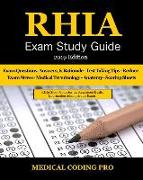 Rhia Exam Study Guide - 2019 Edition: 180 Rhia Practice Exam Questions & Answers, Tips to Pass the Exam, Medical Terminology, Common Anatomy, Secrets