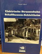 Elektrische Strassenbahn Schaffhausen-Schleitheim