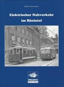 Elektrischer Nahverkehr im Rheintal