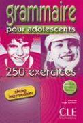 Grammaire pour adolescents. 250 ex. Niveau intermédiaire.