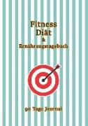 90 Tage Diät Fitness & Ernährungstagebuch: Abnehmtagebuch Zum Ausfüllen/Habit Tracker