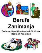Deutsch-Kroatisch Berufe/Zanimanja Zweisprachiges Bildwörterbuch Für Kinder