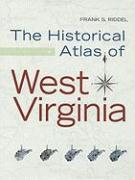 The Historical Atlas of West Virginia