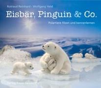 Eisbär, Pinguin & Co
