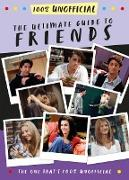 The Ultimate Guide to Friends