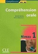 Compréhension orale 1. Niv. A1, A2 (Incl. CD)