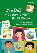 25 x DaZ im Sachunterricht für 45 Minuten