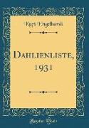 Dahlienliste, 1931 (Classic Reprint)