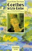 Goethes letzte Liebe