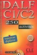 Le nouvel entraînez-vous: DALF C1/C2. 250 activités.