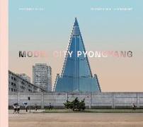 Model City: Pyongyang