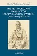 The First World War Diaries of the Rt. Rev. Llewellyn Gwynne, July 1915-July 1916
