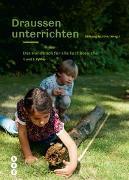 Draussen unterrichten (Neuauflage, Ausgabe für die Schweiz)