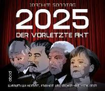 2025 - Der vorletzte Akt