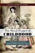 The Moral Project of Childhood