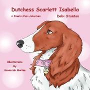 Dutchess Scarlett Isabella