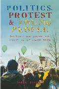 Politics, Protest and Young People