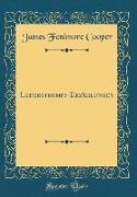 Lederstrumpf-Erzählungen (Classic Reprint)
