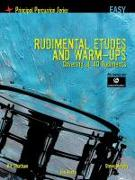 Rudimental Etudes and Warm-Ups Covering All 40 Rudiments: Principal Percussion Series Easy Level