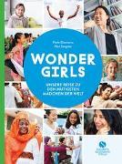 Wonder Girls. Unsere Reise zu den mutigsten Mädchen der Welt