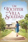 Die Töchter der Villa Soledad