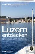 Luzern entdecken