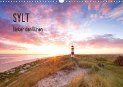 SYLT hinter den Dünen (Wandkalender 2020 DIN A3 quer)