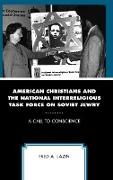 American Christians and the National Interreligious Task Force on Soviet Jewry: A Call to Conscience
