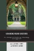 Advancing Higher Education: New Strategies for Fundraising, Philanthropy, and Engagement