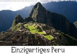 Einzigartiges Peru (Wandkalender 2020 DIN A3 quer)