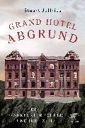 Grand Hotel Abgrund