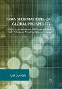 Transformations of Global Prosperity