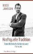 Kraftquelle Tradition