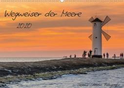 Wegweiser der Meere (Wandkalender 2020 DIN A2 quer)
